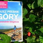 Przez polskie góry. Przewodnik biegacza – recenzja książki