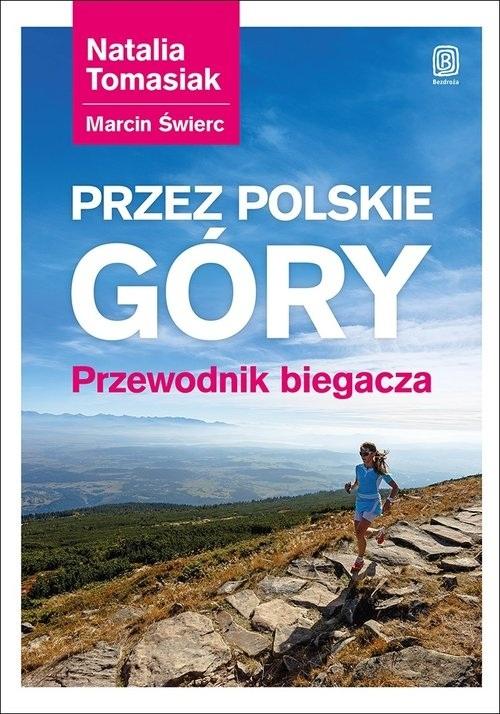Przez polskie góry. Przewodnik biegacza