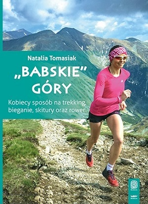 Babskie góry Natalia Tomasiak, książki dla biegaczy
