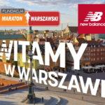 """Nowy Jork, Londyn… Warszawa. Fundacja """"Maraton Warszawski"""" wita New Balance!"""