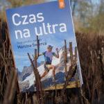 Czas na ultra – wygraj książkę Marcina Świerca! [KONKURS]