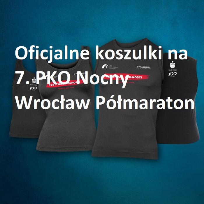 oficjalne koszulki na 7. PKO Nocny Wrocław Półmaraton