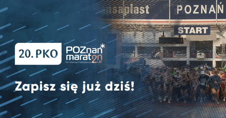 W tym roku Poznań Maraton świętuje 20 lat