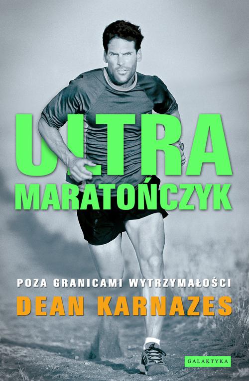 Ultramaratończyk Karnazes