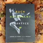 """Książka """"Ruch naturalny w praktyce"""" – [KONKURS]"""