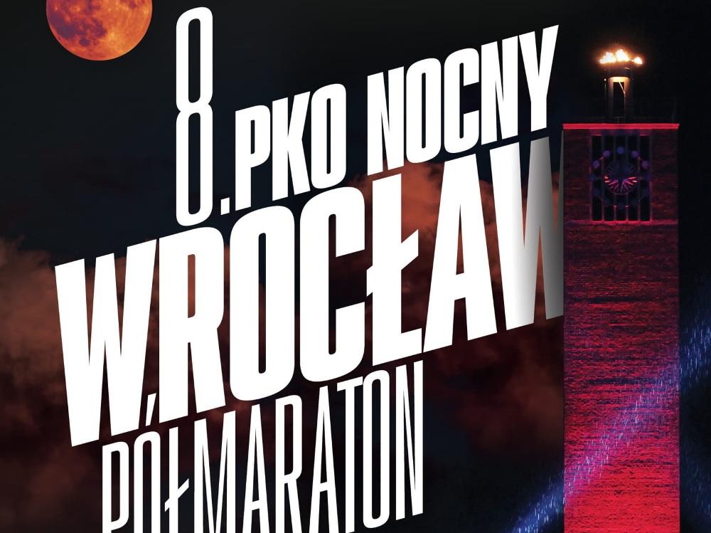 8. PKO Nocny Wrocław Półmaraton zapisy
