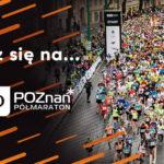 Ruszyły zapisy do 13. PKO Poznań Półmaratonu!