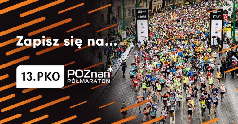 zapisy do 13. PKO Poznań Półmaraton
