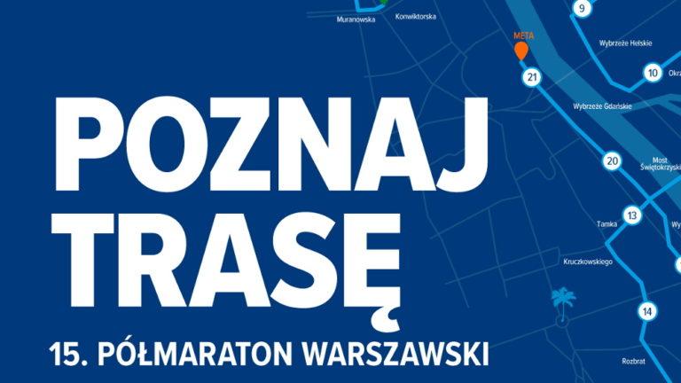 trasa 15. Półmaratonu Warszawskiego